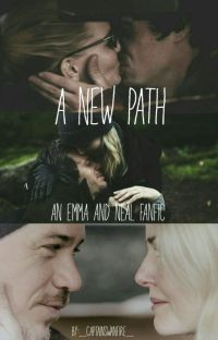 A New Path (An Emma + Neal Fanfic) cover