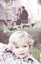 When I Grow Up by irishfangirl94