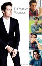 Different Worlds by Stiles_Newt