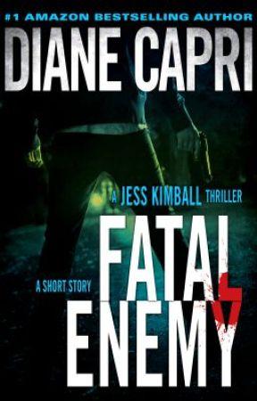 Fatal Enemy by DianeCapri