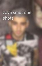 zayn smut one shots by zaynsfortress