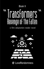 ❝ Revenge of the Fallen ❞   Bumblebee X Reader   Book II by LRJay_