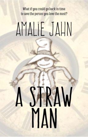A Straw Man by amaliejahn