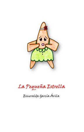 La Pequeña Estrella by Esmehistorias