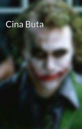 Cina Buta by AzraeiMuhamad