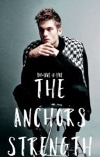 The Anchors Strength (s04 Liam Dunbar) Book 1 by Love-N-Live