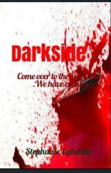 Dark Side! ! by StephanieEgberike