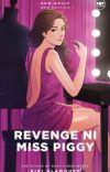 Revenge Ni Miss Piggy cover