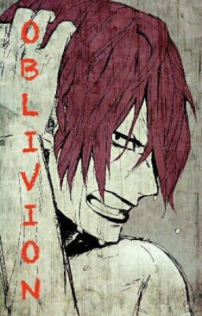 Oblivion [2015/16] [P/UP] by OneHellofaGrell