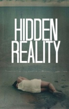 Hidden Reality by saddictwithapen