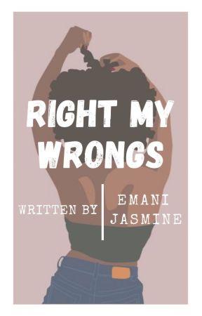 Right My Wrongs | BWWM by emani_jasmine