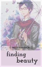 Finding Beauty || Rei Ryugazaki by chanbaeol