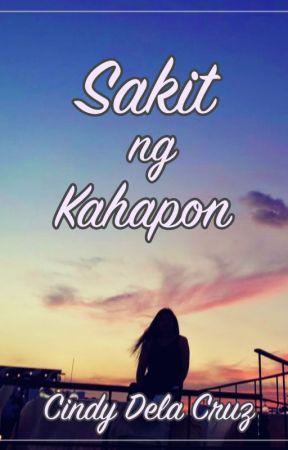Sakit ng Kahapon by CindyWDelaCruz