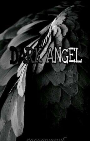 ★ DARK ANGEL ★ by geceveumut