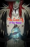 The Love of a Toy Maker (Jason The Toy Maker x OC) cover