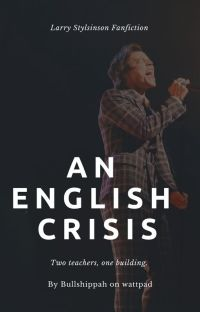 An English Crisis    Larry Stylinson    #WATTYS2016 cover