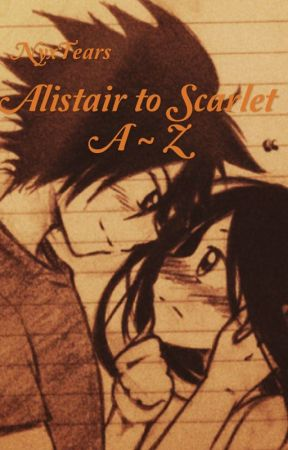 Alistair to Scarlet, A-Z by NyxTears