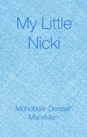 My Little Nicki (Interracial)(ManxMan) by Myissha