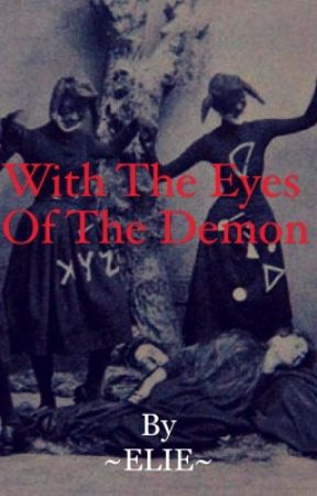 With the eyes of the demon by elie23201817