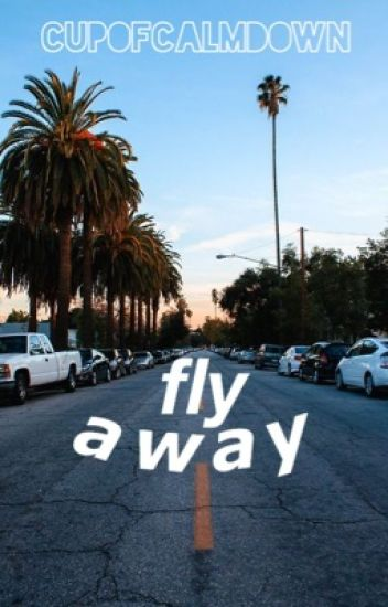 fly away | lrh (old and shitty)
