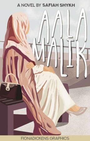 Aala Malik (An Islamic Novel) ✔ by SafiahShykh