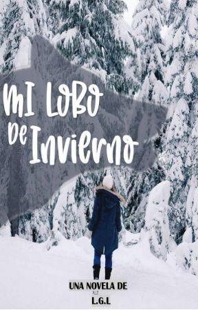 Mi Lobo de Invierno  [Fragmento de la nueva versión] by Letras_ll