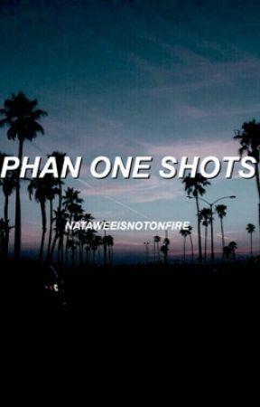 Phan One Shots by nataweeisnotonfire