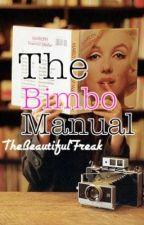 The Bimbo Manual by TheBeautifulFreak