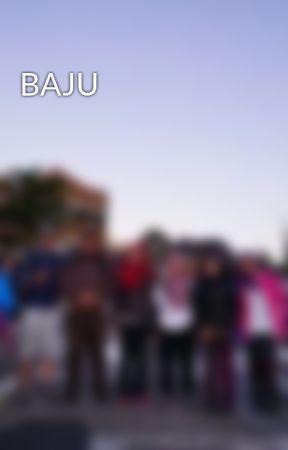 BAJU by FaridSadri