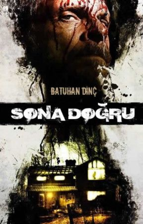 SONA DOĞRU by batuhandnc