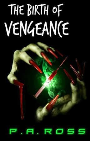 The Birth of Vengeance by smiler_rossy