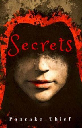 Secrets by Pancake_Thief