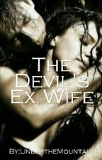 The Devil's Ex Wife by UndertheMountain