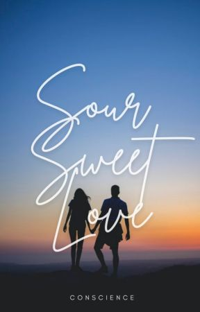 Sour Sweet Love by conscience