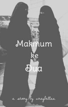Makmum ke Dua by bellaariswa