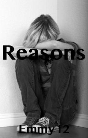 Reasons by emilynicolee12