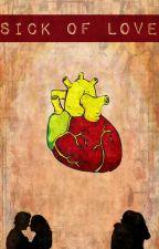 Sick of Love (A Mentalist/Jisbon Fanfiction)  by Skyrezo