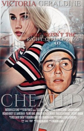 """Cheated - """"She wasn't the right Girl for me."""" 