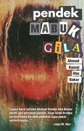 Pendek Mabuk Gila (Outtakes) by tulislajulaju