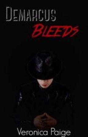 Demarcus Bleeds (#Wattys2015) by i_married_a_dalek
