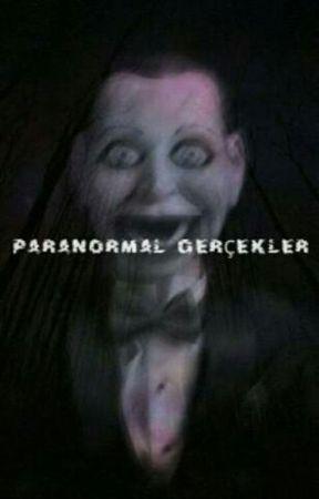 Paranormal Gerçekler by Gurcancan