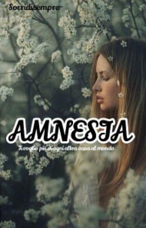 AMNESIA by -sorridisempre-