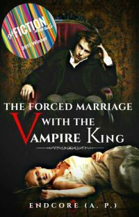 The Forced Marriage With The Vampire King cover
