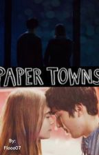 Paper Towns by Flooo07