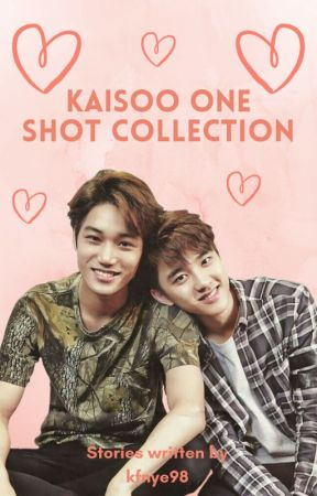KaiSoo One Shot Collection (Requests Temporarily Closed) by kfnye98