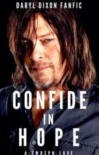 Confide in Hope   DARYL DIXON •2 by A-TWDSPN-Love
