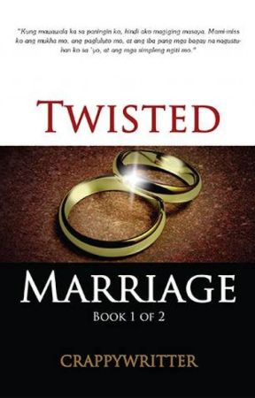 Twisted Marriage (Published) by crappywriter