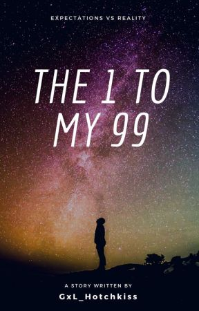 The 1 to My 99 (Graylu fanfic) by hotCHICKiss