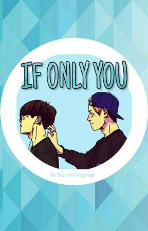 If only you [VHOPE] • {Editando} • by BrendaDragneel