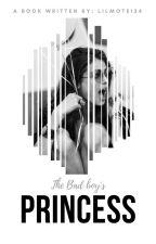 The Bad Boy's Princess by lilmote124